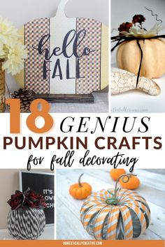 Tons of great Fall pumpkin craft ideas! Love how inexpensive and simple most of these fall crafts are to make too! #domesticallycreative #fall #pumpkincrafts #falldecor #crafts Fall Pumpkin Crafts, Pumpkin Vase, Diy Pumpkin, Fall Pumpkins, Fall Crafts, Crafts To Make, Diy Crafts, Fall Mantel Decorations, Thanksgiving Decorations