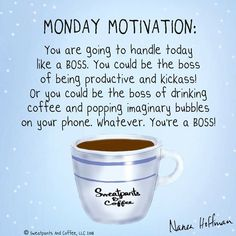 Coffee Talk, Coffee Is Life, I Love Coffee, Coffee Break, My Coffee, Coffee Drinks, Coffee Shop, Good Day Quotes, Monday Quotes