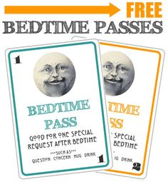 Free Bedtime Passes! Limits after-bedtime requests to 1-2 per child, encourages them to stay in bed and choose their post-bedtime requests wisely:)
