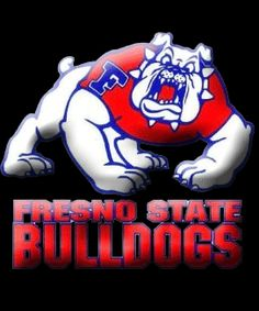 Fresno State my College, a Bulldog for Life.