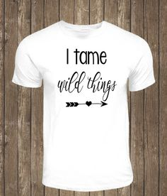 I tame wild things by TheBarkSideBoutique on Etsy