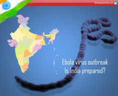 One of the world's extremely severe diseases with near fatal effects, according to WHO, is the #Ebola. But what exactly is this disease? And is India prepared for it?