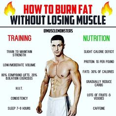 How to Burn Fat By @musclemonsters _ Losing weight is easy: eat less and move more. Burning fat while maintaining muscle tissue on the other hand is a little more complicated. _ Gradual Calorie Deficit: The first thing most dieters do when entering a cutting phase is decrease their calories and increase their physical activity. Bad move. Weight loss is simply a matter of energy balance. If we can burn more calories than we consume we lose weight; however if we want to maintain our hard…