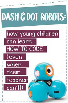 Dash & Dot Robots: How young children can learn to code (even if YOU don't know how yet) - The Cornerstone For Teachers Dash And Dot Robots, Dash Robot, Computer Lessons, Computer Science, Gaming Computer, Computer Tips, Stem Science, Math Stem, Data Science