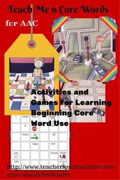Activities & games to teach 6 core words to beginning AAC users. Go, Stop, More, All done, No/Not, Again. Communication boards and word wall cards included. $