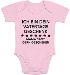 Ich Bin Dein Vatertagsgeschenk Mama Sagt Gerngeschehen Ba... http://www.amazon.de/dp/B01D1B4OZ6/ref=cm_sw_r_pi_dp_Hr6ixb0V32842