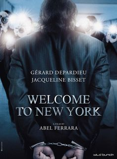 Welcome to New York (Abel Ferrara) 2014