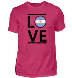 Argentinien heimat love heimat queen herkunft T-Shirt Basic Shirts, Mamas And Papas, Portugal, Sports, Mens Tops, Form, Material, Fashion, Albania