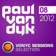German legend Paul van Dyk has come a long way since first bursting onto the dance scene. Keeping it alive for more than 2 decades, he's one of the names that knows exactly how to get a crowd going. Selecting his personal favourites, and the highlights of his VONYC Sessions radio show, the Selection pack provides the essentials of August, with tunes by Judge Jules, Tom Fall, Noah Neiman, Mark Leanings, Christian Burns, Andy Moor, 2nd Phase and more. Armada Music, Burns, The Selection, Van, Names, Christian, How To Get, In This Moment, Vans