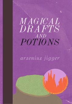 the-hogwarts-school-of-witchcraft-and-wizardry-library-magical-drafts-and-potions-arsenius-jigger.png (500×723)