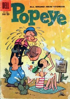 Bud Sagendorf's cover of Popeye (Oct. shows Popeye with his corncob pipe, single good eye and girlfriend Olive Oyl. Old Comic Books, Vintage Comic Books, Comic Book Covers, Comics Und Cartoons, Children's Comics, Vintage Cartoons, Vintage Comics, Classic Comics, Classic Cartoons
