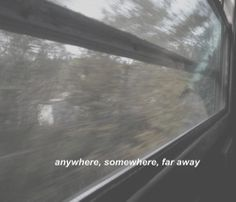 The Personal Quotes - Love Quotes , Life Quotes Citations Grunge, Far Away Quotes, Running Away Quotes, Grunge Quotes, Aesthetic Words, Film Quotes, Pretty Words, Mood Quotes, Texts