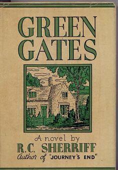 Green Gates by R.C. Sherriff