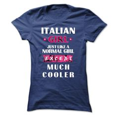Italian girl much cooler T-shirt