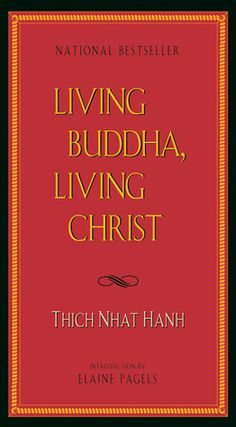 Thich Nhat Hanh writes from his Buddhist perspective about the similarities between Buddhism and Christianity.  Illuminating.