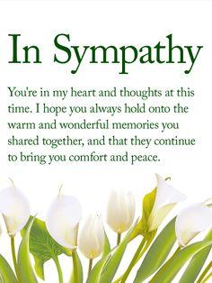 Sympathy Verses, Sympathy Card Sayings, Words Of Sympathy, Sympathy Notes, Condolence Messages, Thinking Of You Quotes Sympathy, Sympathy Quotes For Loss, Sympathy Prayers, Condolences Quotes