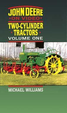 John Deere Two Cylinder Tractors Volume #1 DVD