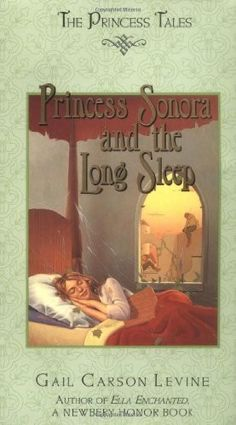 Princess Sonora and the Long Sleep -- a hilarious retelling of 'Sleeping Beauty'