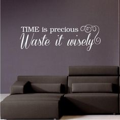 TIME Is Precious WALL STICKER QUOTE ART DECAL Lounge Bedroom Kitchen Dining Room