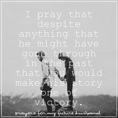 Praying for your future husband. #Day3 | uploaded by Audrey Fisher