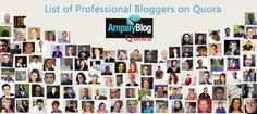 Here's a list of top bloggers who are active on Quora Blog Writing Tips, Social Media Site, Copywriting, Priorities, Internet Marketing, Online Business, Seo, Promotion, Connect