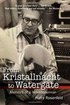 From Kristallnacht to Watergate (2013 Bronze Winner - Autobiography & Memoir) — IndieFab Awards - Read more: http://fwdrv.ws/1olM4Jm
