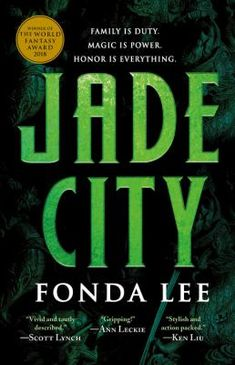This is Online Books Jade City (The Green Bone Saga, by Fonda Lee you book pdf. Best Fantasy Novels, Best Novels, Fantasy Books, Great Books, New Books, Books To Read, Date, Nerd, Shopping