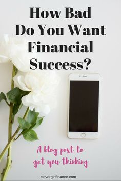 """Have you ever seriously sat down and asked yourself, """"How bad do I want to be financially secure?"""""""