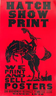 Hatch Show Print: Nashville Calling at CHELSEA space, London http://www.weheart.co.uk/2013/11/13/hatch-show-print-nashville-calling-at-chelsea-space-london/
