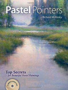 Pastel Pointers: Top 100 Secrets for Beautiful Paintings by Richard McKinley http://www.amazon.com/dp/144030839X/ref=cm_sw_r_pi_dp_2lgdwb1RFRQM0