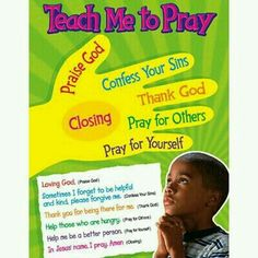 Teach me to pray, child's 5 step finger guide.  G;)