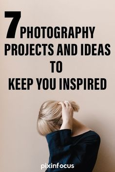 Photographers sometimes get bored of shooting and get stuck in a routine. To overcome a photographer's rut take part in photography projects, and push yourself to complete them. This list of 7 photography project ideas will help you out!  #photographyideas #photographyproject #photographybeginner #photographyprojectideas #photographyinspiration