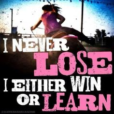 I never lose I eather win or learn cowgirl sprit Rodeo Quotes, Equestrian Quotes, Cowboy Quotes, Hunting Quotes, Equestrian Problems, Equine Quotes, Barrel Racing Quotes, Barrel Racing Horses, Barrel Horse