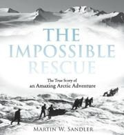 Sandler brings to life an extraordinary true adventure tale set on the treacherous Arctic terrain.  Ages 10-18.