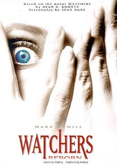 Find more movies like Watchers 4 to watch, Latest Watchers 4 Trailer, An extra-smart dog and detective team up to stop a DNA enhanced killer. Sci Fi Horror, Horror Films, All Movies, Movies And Tv Shows, Dean Koontz, Heath Robinson, Shared Reading, Mark Hamill, Tv Shows Online