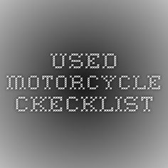used motorcycle ckecklist