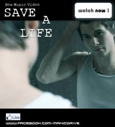 Manic Drive - Save a Life video