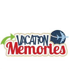 Vacation Memories SVG scrapbook title SVG cutting file earth svg cut file for…