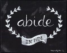 8x10 Abide In Him Scripture Painting- Black & White. via Etsy.