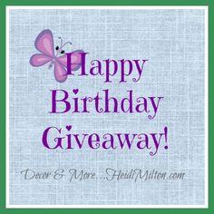 Decor & More: Happy Birthday Giveaway on #heidimilton.com