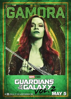 Guardians of the Galaxy Vol 2 character posters. - 3 to 11 - Gamora