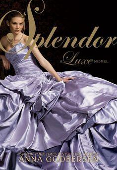 Anna Godbersen - Splendor / #awordfromjojo #YAhistoricalromance