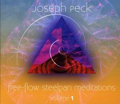 Joseph Peck - Vol. 1-Free-Flow Steelpan Meditations, Blue