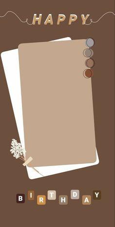 Wallpapers| filters #filters #filtros #filtrosdeinstagram #instagram i #instagramtips #instagramstories #instagramhighlights #instagraminspiration #instastory #wallpaper #happybirthday #instagramfilters #ideas #aesthetic #tumblr #test #instagramstories #stories #historias #historiasdeinstagram #filtrosdeinsta #instagramphoto #instagramposts #post #Al final le agrege los bordes negros a bajo dejo una fotito de como me quedo 💗 #ideas #historia #instagram #inspiration #pdf #studygram Happy Birthday Template, Happy Birthday Frame, Happy Birthday Posters, Happy Birthday Wallpaper, Birthday Posts, Birthday Frames, Birthday Cards, Birthday Captions Instagram, Birthday Post Instagram