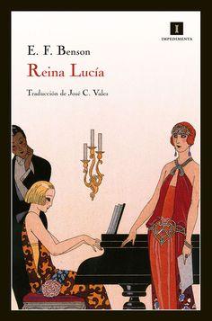 Reina Lucía / E.F. Benson ; traducción del inglés a cargo de José C. Vales http://fama.us.es/record=b2419345~S5*spi