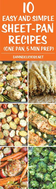 10 Easy and Simple Sheet-Pan Recipes - From appetizers to sides to main dishes, these recipes are so easy to make, and you only have a single pan to clean!