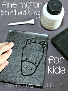 Fine Motor Printmaking for Kids from Still Playing School