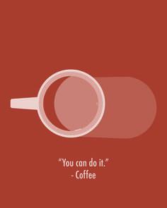 """puoi farcela"" parola di caffè!"
