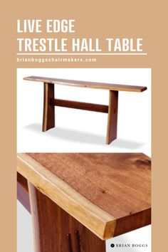 This elegant hall table showcases a natural-edged top, with creamy sapwood accents along its front edge as well as on the legs. At 30 inches high, the top provides a convenient surface that matches the height of most tabletops found in the home. The legs are joined to the top with tapered sliding dovetails, a stout joint that locks the parts soundly together. #table #furniture #home #homedecor #decor #halltable #brianboggs #crafts #craftsman