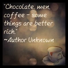 That's Rich.  #quotes// I don't care about the rich part but those are my favorite things.